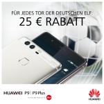 Toooor für Deutschland! Huawei P9 und P9 Plus EM Rabatt-Aktion